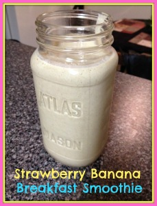 Strawberry Banana Breakfast Smoothie